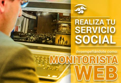 Realiza tu Servicio Social desempañando como Monitorista Web