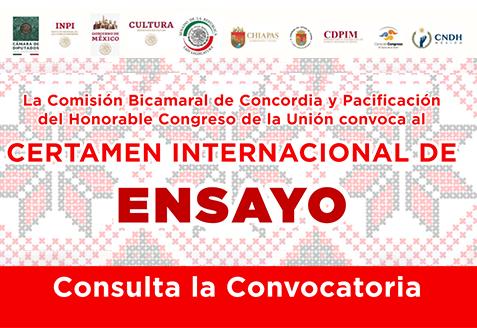 """Certamen Internacional de Ensayo """"A 25 años de la Comisión de Concordia y Pacificación"""" COCOPA"""