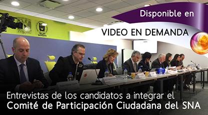 Entrevistas de las y los candidatos a integrar el Comité de Participación Ciudadana del Sistema Nacional Anticorrupción