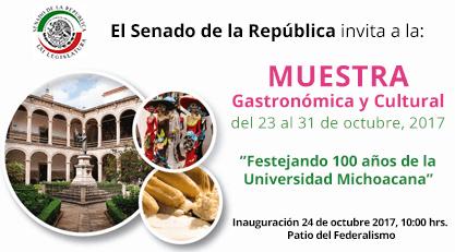 """Muestra  Gastronómica y Cultural del 23 al 31 de octubre, 2017. """"Festejando 100 años de la Universidad Michoacana"""""""