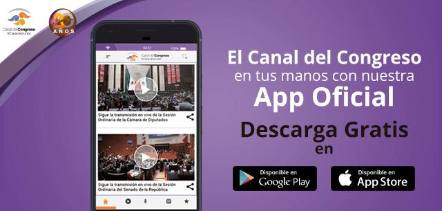 Descarga la app gratuita del Canal del Congreso