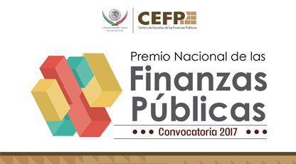 PREMIO NACIONAL DE LAS FINANZAS PÚBLICAS 2017