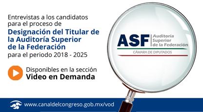 Entrevistas para ocupar el cargo de Auditor Superior de la Federación para el periodo 2018-2025