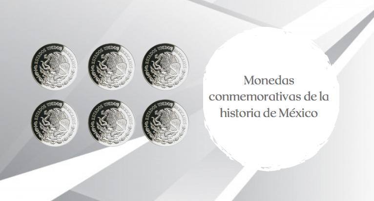 Avalan+monedas+conmemorativas+de+la+historia+de+M%C3%A9xico+