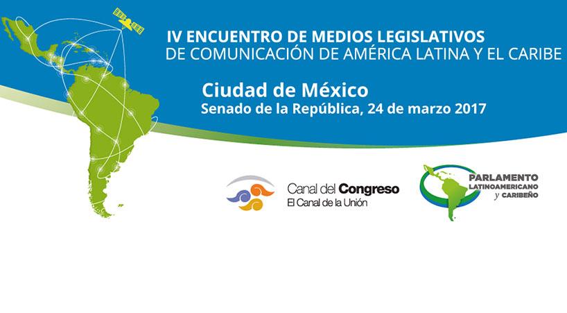 Senado+sede+de+IV+Encuentro+de+Medios+Legislativos+de+Comunicaci%C3%B3n+de+Am%C3%A9rica+Latina+y+el+Caribe